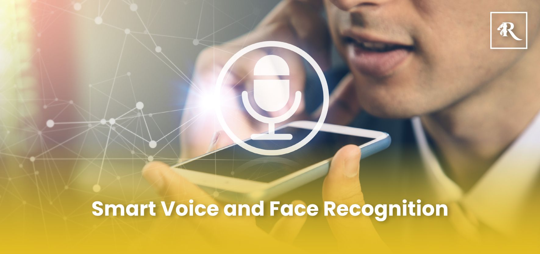 Smart Voice and Face Recognition in Regal Empire